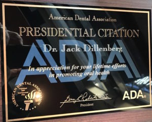Dr. Jack received the ADA Presidential Award from ADA President Dr. Gary Roberts.